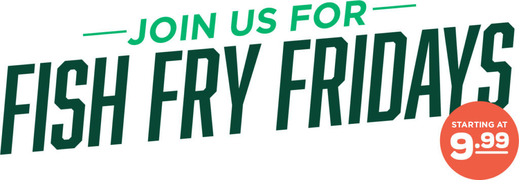 Join Us for Fish Fry Fridays